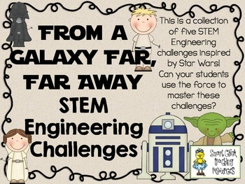 STEM Engineering Challenges Pack ~ From a Galaxy Far, Far Away ~ Set of Five!