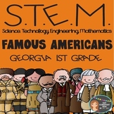 STEM Engineering - Famous Americans 1st Georgia {Elementary Grades}