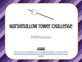 STEM - Engineering - Marshmallow Tower Challenge
