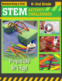 STEM Engineering Project: Building a Popsicle Bridge K-2nd Grade