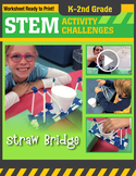 STEM Engineering Project: Building a Straw Bridge K-2nd Grade