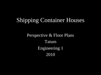 STEM Engineering - Shipping Container Houses