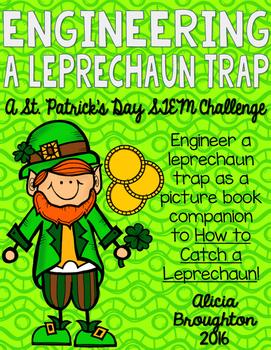 STEM: Engineering a Leprechaun Trap