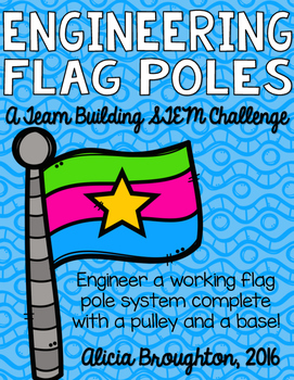 Back to School STEM: Engineering a Team Flag System