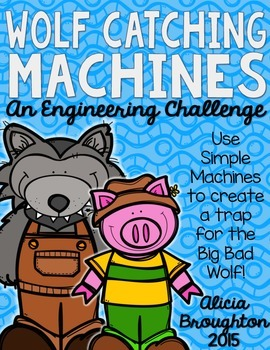 STEM: Engineering a Wolf Catching Machine