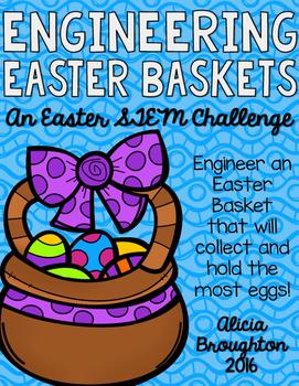 STEM: Engineering an Easter Basket