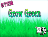 STEM Environment: Grow Green