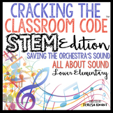 STEM Escape Room Cracking the Classroom Code™ All About Sound Lower Elementary