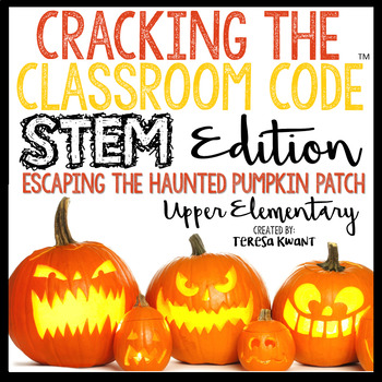 Halloween STEM Escape Room Cracking the Classroom Code™ Upper Elementary