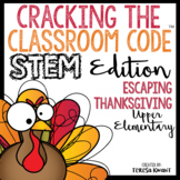 STEM Escape Room Cracking the Classroom Code™ Thanksgiving Upper Elementary