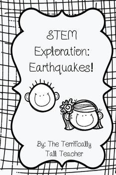 STEM Exploration: Earthquakes!