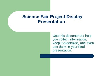 STEM Fair Presentation Template:PowerPoint w/ hyperlinks to resources