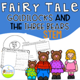 STEM Fairy Tale Time: Goldilocks and the Three Bears