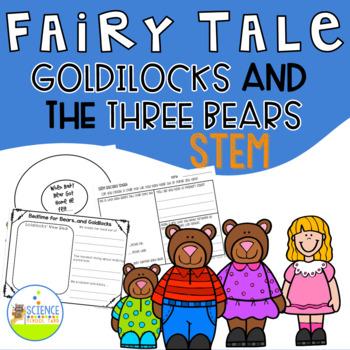 STEM Fairy Tale Time: Goldilocks and the Three Bears