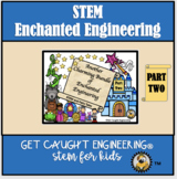 STEM Fairy Tales Part 2 : Another Charming Bundle of Enchanted Engineering
