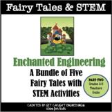 Fairy Tales and STEM Bundle   Part 2