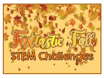 STEM: Fantastic Fall Challenges