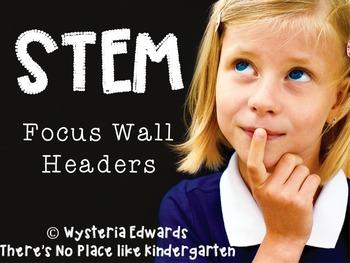 STEM Focus Wall Headers