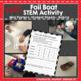 STEM Foil Boat Activity: FREEBIE