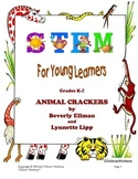 STEM For Young Learners: ANIMAL CRACKERS