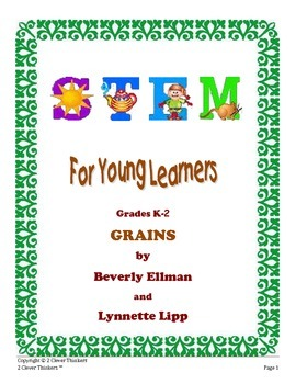 STEM For Young Learners: GRAINS