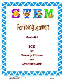 STEM For Young Learners: ICE