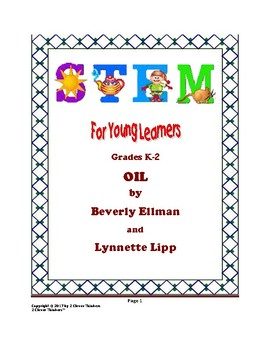 STEM For Young Learners: OIL