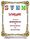 STEM For Young Learners: QUESADILLAS