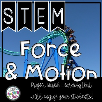 STEM Force and Motion Science Resources