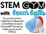 STEM Gym Challenges with Beach Balls - Set of 3 Challenges
