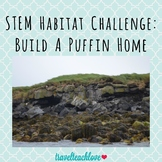 STEM Habitat Challenge: Build A Home For A Puffin