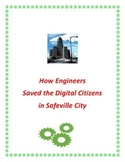 STEM: How engineers saved the digital citizens in the Safeville city