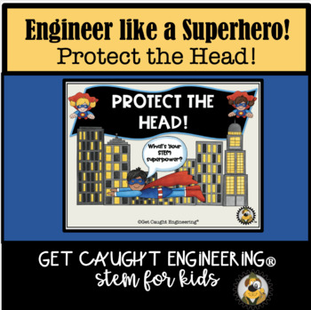 STEM IT! And Protect the Head! Exploring Materials Engineering