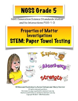 NGSS Grade 5 Properties of Matter Investigations Paper Towel Testing
