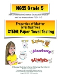 NGSS Grade 5 Properties of Matter Investigations Paper Tow