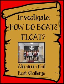 STEM Investigation: How do boats float? Boat Challenge!!