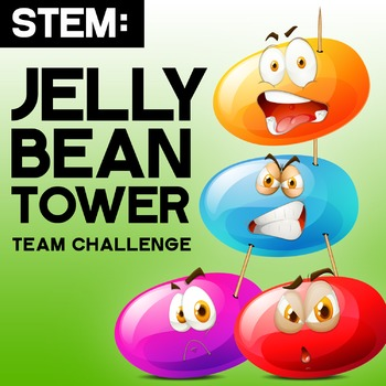 STEM: Spring Easter - Jelly Bean Tower - Engineering, Integrated Math & Writing