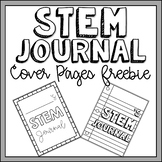 STEM Activities Journal Cover Pages FREEBIE!