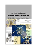 STEM Kid Constructions -- Rubber Band Swing Ride