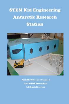 STEM Kid Engineering -- Antarctic Research Station Halley IV