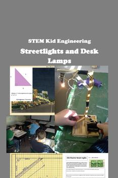 STEM Kid Engineering -- Street Lights and Desk Lamps