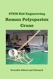 STEM Kid Engineering and Construction - Roman Polyspastos Crane