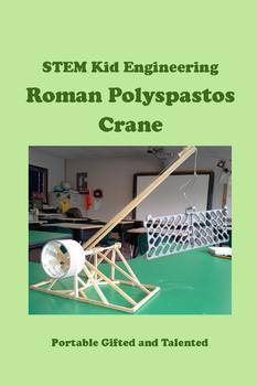 STEM Kid Engineering and Construction - Roman Polyspastos Crane