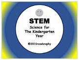 STEM- Kindergarten Science For The Year.