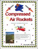 STEM Lab Activity Compressed Air Rocket Newton's Third Law