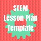 STEM Lesson Plan Template