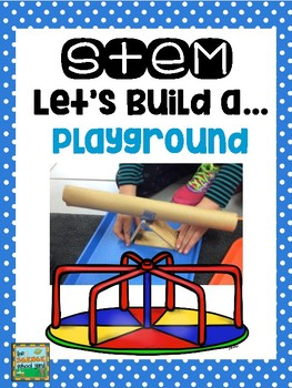 STEM: Let's Build A...Playground