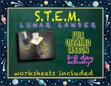 STEM Lunar Lander Project - 2 to 3 Day Detailed Lesson