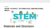 Science: Materials and Structures