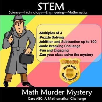 STEM Math Murder Mystery Case#2 A Math Challenge